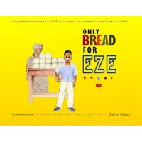 Only Bread For Eze