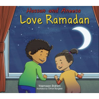Hassan and Aneesa Love Ramadan by Yasmeen Rahim