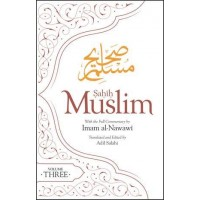 SAHIH MUSLIM (VOLUME 3) WITH THE FULL COMMENTARY BY IMAM NAWAWI