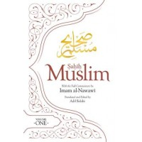 SAHIH MUSLIM (VOLUME 1) WITH THE FULL COMMENTARY BY IMAM NAWAWI