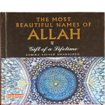 The Most Beautiful Names of Allah (Hardback) / Samira Fayyad Khawaldeh