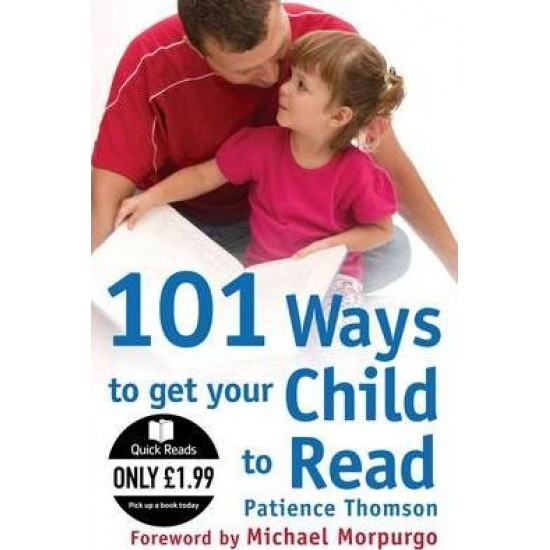 101 Ways to Get Your Child to Read