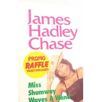 Miss Shumway Waves a Wand by James Hadley Chase