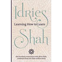 Learning How to Learn Paperback  by  Idries Shah.