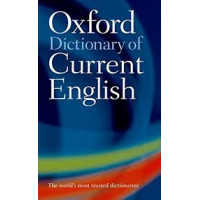 Oxford Dictionary of Current English (Oxford Dictionary Current English)