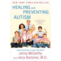 Healing and Preventing Autism: A Complete Guide McCarthy, Jenny; Kartzinel, Jerry Dr.