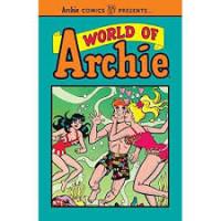 World of Archie (Archie Comics Presents, Volume 1)