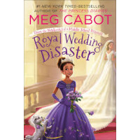 Royal Wedding Disaster (From the Notebooks of a Middle School Princess, Bk. 2) by Meg Cabot- Paper back