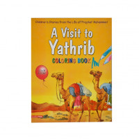 A Visit to Yathrib (Colouring Book)