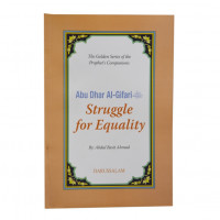 Abu Dhar Al-Gifari- Struggle for equality