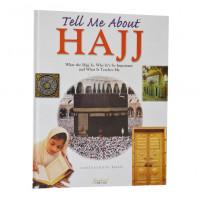 Tell Me About Hajj (Hard Bound)