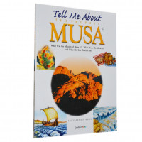 Tell Me About the Prophet Musa(Hardback)