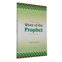 The Honorable Wives of the Prophet PBUH- Hardback