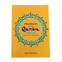 Prophets in the Qur'an Vol 2: The Later Prophets - PB