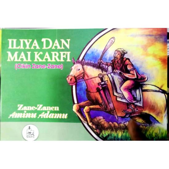 Iliya Dan Maikarfi ( Cikin Zane Zane) NA Aminu Adamu