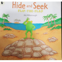 Hide-and-Seek: A Flip-the-Flap Book (Flip and Find) by Jez Alborough