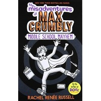 Middle School Mayhem (The Misadventures of Max Crumbly, Bk. 2) by Russell, Rachel Renee-Hardcover