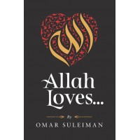 Allah Loves by Omar Sulaiman - Hardback-