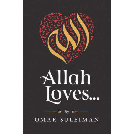 Allah Loves by Omar Sulaiman - Hardback-