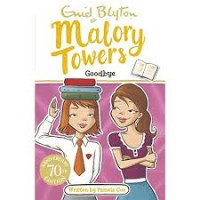 Goodbye Malory Towers by Enid Blyton