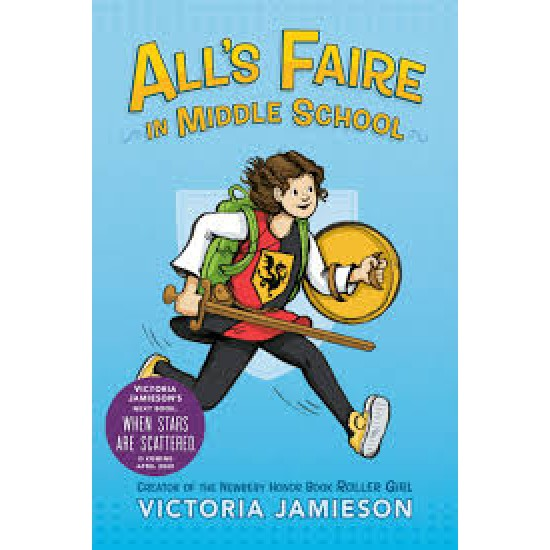 All's Faire in Middle School by by Victoria Jamieson