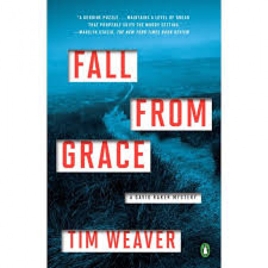 Fall from Grace (David Raker Mystery) by by Tim Weaver