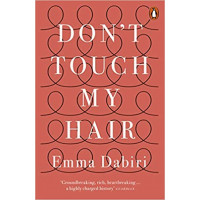 Don't Touch My Hair Paperback – by Emma Dabiri