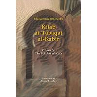 Kitab At-Tabaqat Al-Kabir: The Scholars of Kufa Translated by Aisha Bewley - Hardback