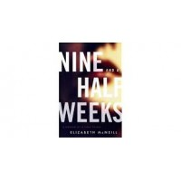 Nine and a Half Weeks by by Elizabeth McNeill