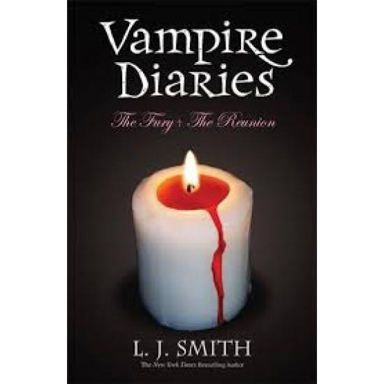 The Fury & the Reunion: Book 3 & 4 (Vampire Diaries)