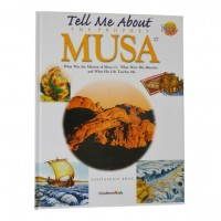 Tell Me About the Prophet Musa (Paperback)