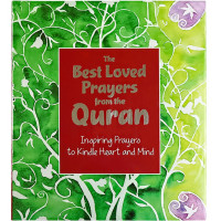 The Best-Loved Prayers from the Quran