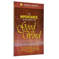 The Importance of Following the Good Word