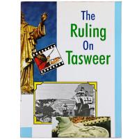 The Ruling on Tasweer.