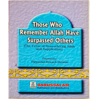 Those Who Remember Allah have Surpassed Others.