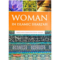 Woman in Islamic Shari'ah by Maulana Wahiduddin Khan