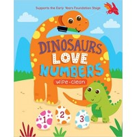 Dinosaurs Love Numbers: Supports the Early Years Foundation Stage