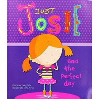 Just Josie and The Perfect Day