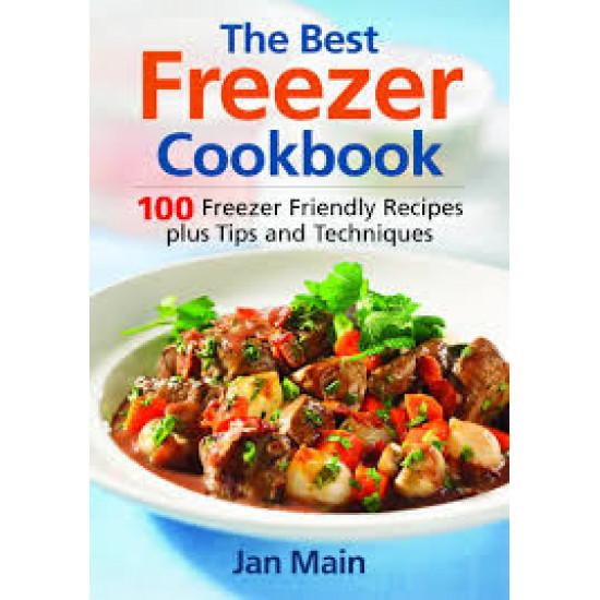 The Best Freezer Cookbook : 100 Freezer Friendly Recipes