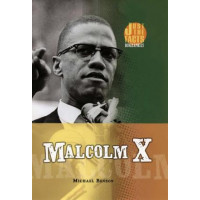 Malcolm X  : Just Facts Series