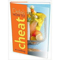 Delia's How to Cheat at Cooking Hardcover