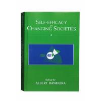 Self-Efficacy in Changing Society- Albert Bandura