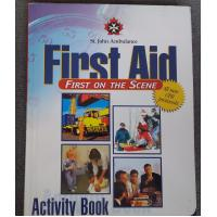 St John Ambulance First Aid - First on the Scene Activity Book