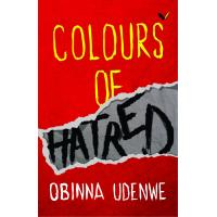 Colours of Hatred by Obinna Odenwe