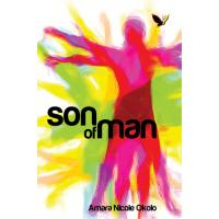 Son of Man by Amara Nicole Okolo