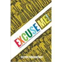 Excuse Me by Victor Ehikhamenor