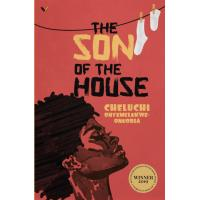 The Son of the House by Cheluchi Onyemelukwe Onuobia