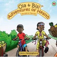 Ola & Bisi Adventures Of Health