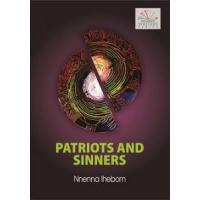Patriots and Sinners by Nnenna Ihebom