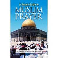 A Simple Guide to Muslim Prayer